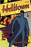 Helltown, Farrell Kaye, 0595381464