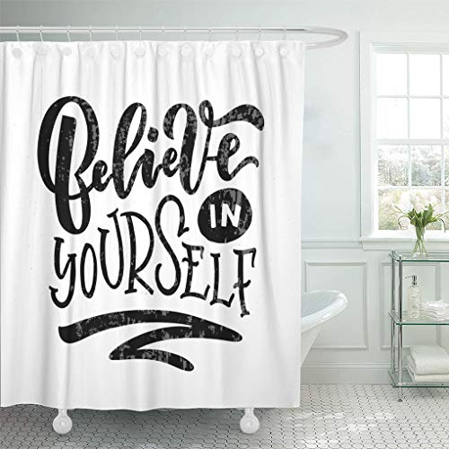 Emvency Shower Curtain Believe in Yourself for Calligraphy Badge Tag Girl Boy Man Woman Lettering Inspirational Quote Shower Curtains Sets with Hooks 60 x 72 Inches Waterproof Polyester Fabric