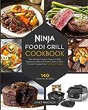 Ninja Foodi Grill Cookbook: The Ultimate Guide to