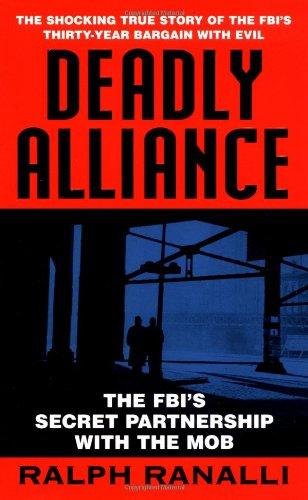 Deadly Alliance: The FBI's Secret Partnership With the - Target St Boston