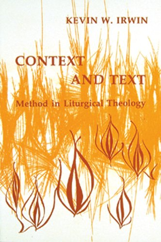 Context and Text: Method in Liturgical Theology (Pueblo Books)