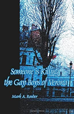Someone Is Killing the Gay Boys of Verona
