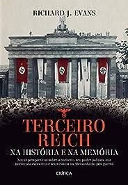 Terceiro Reich na história e na memória: Novas perspectivas sobre o nazismo, seu poder político, sua intrincad