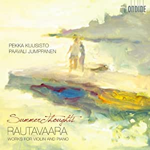 Rautavaara: Summer Thoughts- Works for Violin & Piano