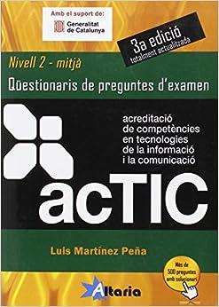 Actic 2: Qüestionaris De Preguntes D'examen por Luis Martínez Peña epub