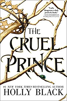 The Cruel Prince (The Folk of the Air Book 1) by [Black, Holly]