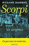 Scorpi, les origines par Dambre