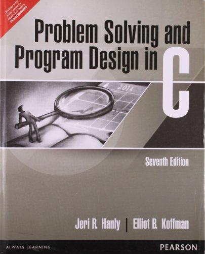 Problem Solving & Program design in C (Problem Solving And Program Design In C)
