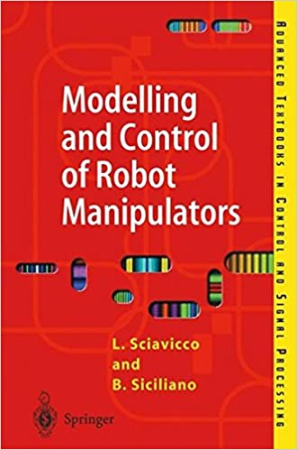 Modelling and control of robot manipulators advanced textbooks in modelling and control of robot manipulators advanced textbooks in control and signal processing 2nd edition fandeluxe Choice Image