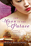 The Moon in the Palace (The Empress of Bright Moon Duology)