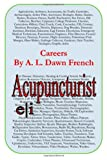 Careers: Acupuncturist, A. L. French, 1499348355