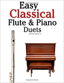 Amazon com easy classical flute amp piano duets featuring music of