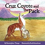 img - for Cruz Coyote and the Pack book / textbook / text book