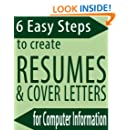 6 Easy Steps to Create Resumes & Cover Letters for Computer Information Students