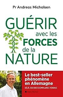 Guérir avec les forces de la nature, Michalsen, Andreas