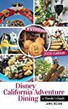Disney California Adventure Dining 2020: A Foodie s Guide