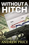 Without a Hitch, Andrew Price, 1477579346
