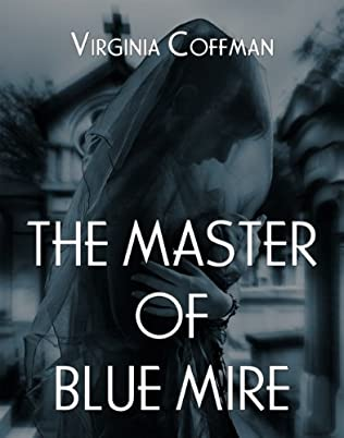 book cover of The Master of Blue Mire