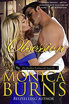 OBSESSION (The Reckless Rockwoods Book 1) by [Burns, Monica]