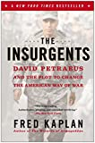 Book cover for The Insurgents: David Petraeus and the Plot to Change the American Way of War