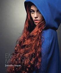 Embodied Memories: Jennifer Anyan