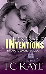 Honorable Intentions: A Friends to Lovers Romance