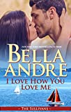 Book Cover for I Love How You Love Me: The Sullivans