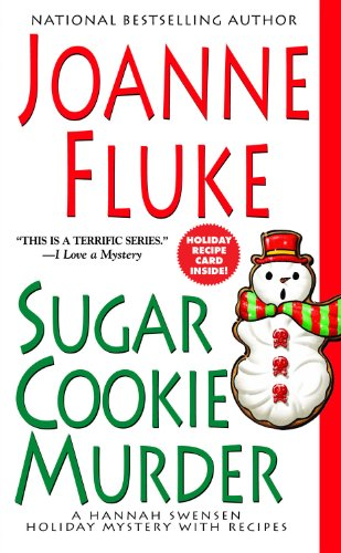 Sugar Cookie Murder (Hannah Swensen Holiday Mysteries)