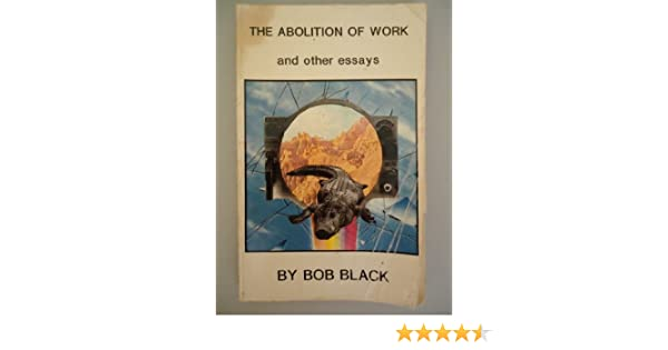 bob black abolition of work pdf
