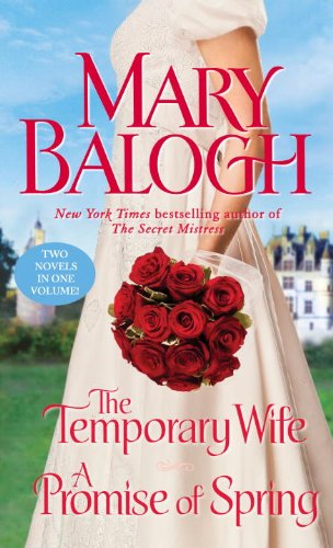 The Temporary Wife/A Promise of Spring: Two Novels in One Volume (Dell Historical Romance Book 4) (Best Hash In The World List)