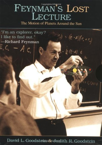 Feynman's Lost Lecture: The Motion of Planets Around the Sun by Richard P. Feynman (1996-06-17)