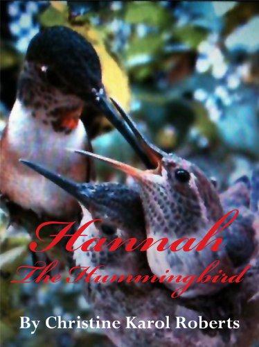 Hannah the Hummingbird (Garden Friends Club Book (Hummingbird Gardens)