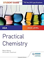AQA A-level Chemistry Student Guide: Practical