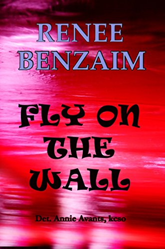 Fly on the Wall (Det. Annie Avants Book 5)
