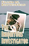 The Iniquitous Investigator (Nick Williams Mystery)