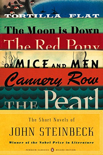 The Short Novels of John Steinbeck: (Penguin Classics Deluxe Edition) (The Sun And The Moon Short Story)