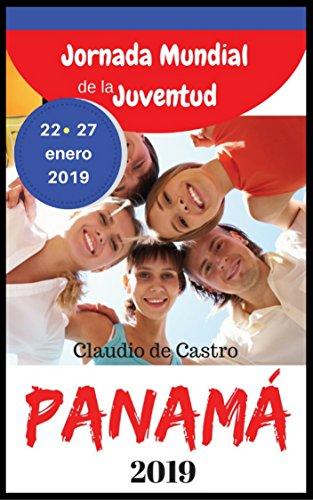 LIBRO RECOMENDADO para la JMJ PANAMA 2019 - Jornada Mundial de la Juventud: EBOOK for