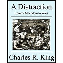 A Distraction: Rome's Macedonian Wars