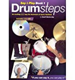 img - for [(Drumsteps: Book 1: Say and Play)] [Author: Geoff Battersby] published on (October, 2001) book / textbook / text book