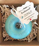 Will you be my in my wedding Donut Soap: Bridesmaid Proposal, Maid of Honor Proposal, Wedding Gift, Wedding Proposal, Donut Soap