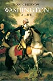 img - for By Ron Chernow: Washington: A Life. Ron Chernow First (1st) Edition book / textbook / text book