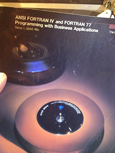 ANSI Fortran IV and Fortran 77: Programming With Business Applications