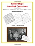 Family Maps of Poweshiek County, Iowa, Deluxe Edition : With Homesteads, Roads, Waterways, Towns, Cemeteries, Railroads, and More, Boyd, Gregory A., 1420315587