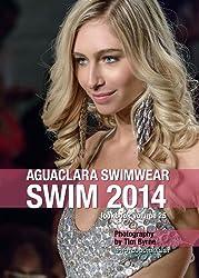 Aguaclara Swimwear Swim 2014 Lookbook Volume 25 (Swim 2014 Lookbook: Mercedes-Benz Fashion Week Swim Miami 2014) (English Edition)