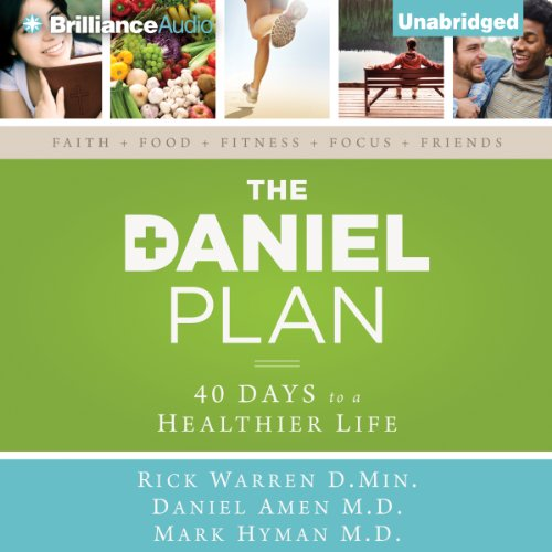 The Daniel Plan: 40 Days to a Healthier Life Audiobook [Free Download by Trial] thumbnail