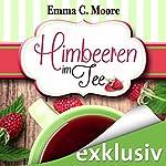 Himbeeren im Tee (Zuckergussgeschichten 4)   Emma C. Moore