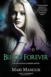 Blood Forever (A Blood Coven Vampire Novel)