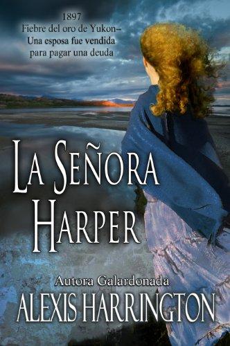 La Señora Harper (Spanish Edition) by [Harrington, Alexis]