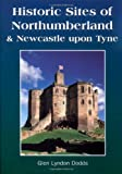 Historic Sites of Northumberland and Newcastle