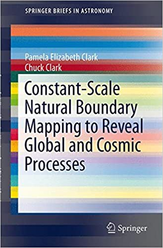 Constant-Scale Natural Boundary Mapping to Reveal Global and Cosmic Processes (SpringerBriefs in Astronomy)